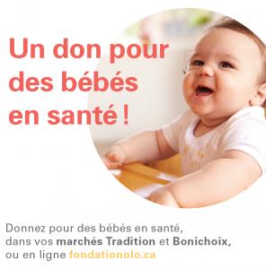 Fondation OLO | Soyez généreux lors de votre visite chez votre marchand Bonichoix et Les Marchés Tradition!