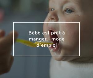 Fondation OLO | Bébé est prêt à manger - mode d'emploi