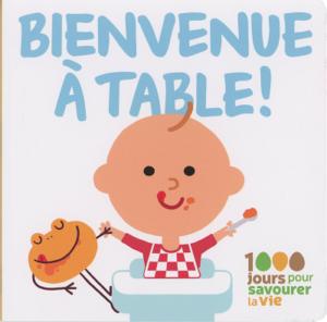 Fondation OLO | La trousse d'outils pour les parents | Livre pour bébé : Bienvenue à table!