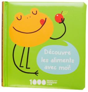 Fondation OLO | La trousse d'outils pour les parents | Livre pour bébé : Découvre les aliments avec moi