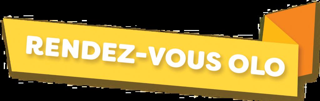 Fondation OLO | Rendez-vous OLO