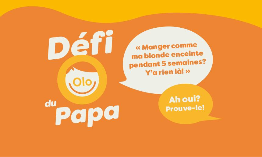 La Fondation Olo lance le Défi du Papa!